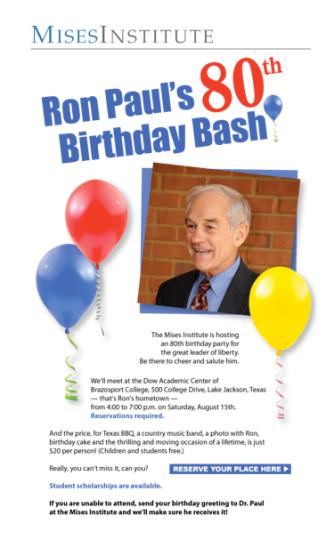 Mises Ron Pauls 80th Birthday Bash