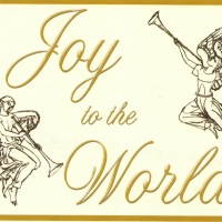 Joy to the World - The Lord is Come!
